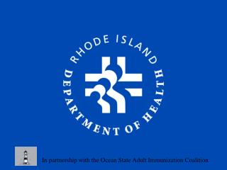 In partnership with the Ocean State Adult Immunization Coalition