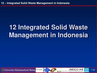12 Integrated Solid Waste Management in Indonesia