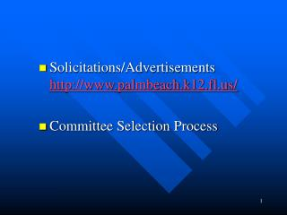 Solicitations/Advertisements palmbeach.k12.fl/ Committee Selection Process