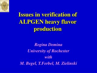 Issues in verification of ALPGEN heavy flavor production