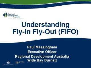 Understanding  Fly-In Fly-Out (FIFO)