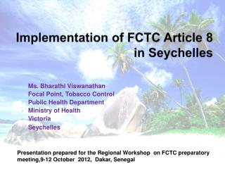 Implementation of FCTC Article 8 in Seychelles