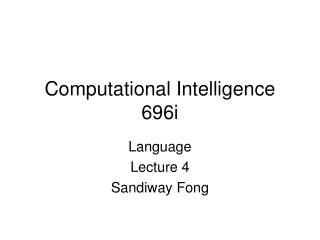Computational Intelligence 696i