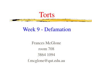 Torts Week 9 - Defamation