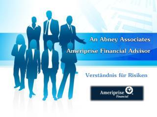 An Abney Associates Ameriprise - Verständnis für Risiken