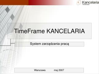 TimeFrame KANCELARIA