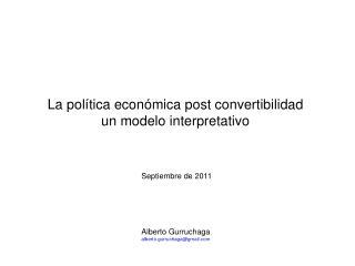 La política económica post convertibilidad un modelo interpretativo