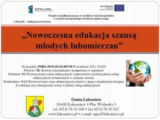 """""""Nowoczesna edukacja szansą młodych lubomierzan"""""""