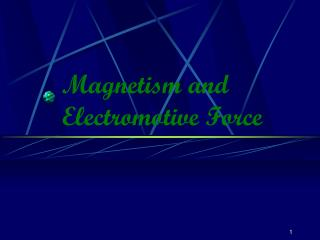 Magnetism and Electromotive Force