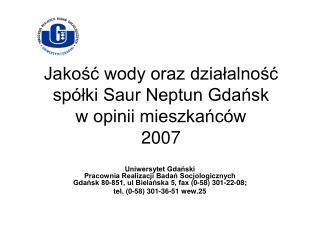 Jakość wody oraz działalność spółki Saur Neptun Gdańsk  w opinii mieszkańców  2007