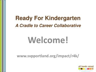 Ready For Kindergarten 2 A Cradle to Career Collaborative