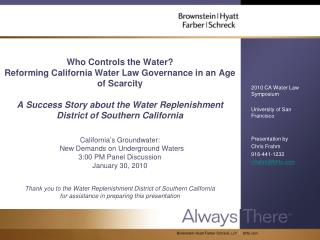 2010 CA Water Law Symposium University of San Francisco Presentation by Chris Frahm 916-441-1232