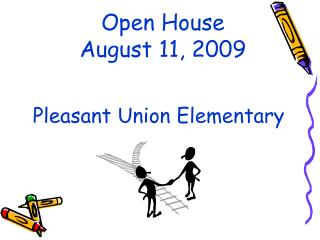 Open House August 11, 2009
