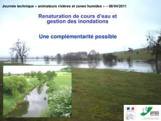 Journée technique «animateurs rivières et zones humides» – 08/04/2011