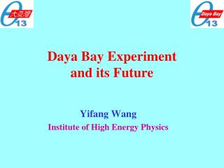 Daya Bay Experiment  and its Future