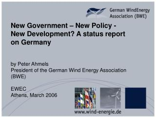 New Government – New Policy -  New Development? A status report on Germany by Peter Ahmels