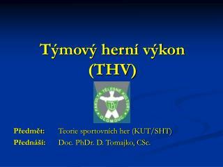 Týmový herní výkon (THV)