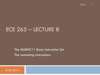 ECE 265 � Lecture 8