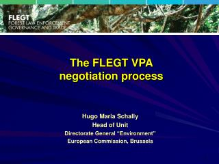 """Hugo Maria Schally Head of Unit Directorate General """"Environment"""" European Commission, Brussels"""