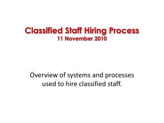 Classified Staff Hiring Process 11 November 2010
