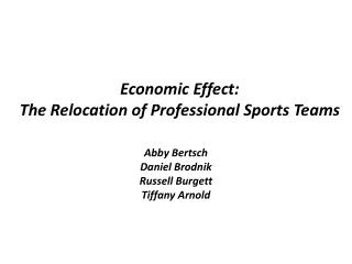 Economic Effect: The Relocation of Professional Sports Teams