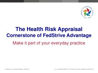 The Health Risk Appraisal Cornerstone of FedStrive Advantage