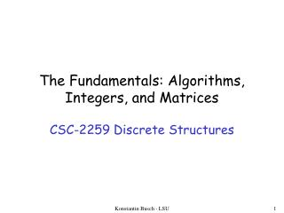 The Fundamentals: Algorithms, Integers, and Matrices