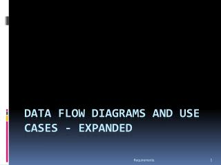 Data flow diagrams and use cases - expanded