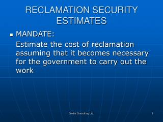 RECLAMATION SECURITY ESTIMATES