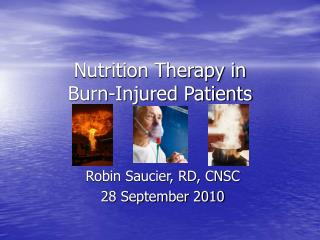 Nutrition Therapy in  Burn-Injured Patients