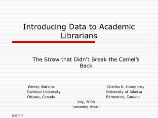 Introducing Data to Academic Librarians