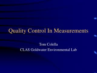 Quality Control In Measurements