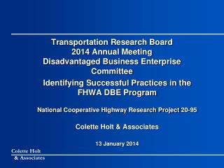 Transportation Research Board 2014 Annual Meeting Disadvantaged Business Enterprise Committee