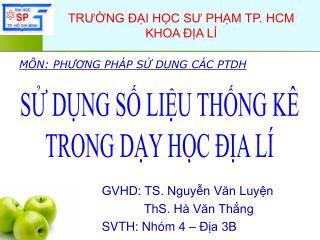 TRƯỜNG ĐẠI HỌC SƯ PHẠM TP. HCM KHOA ĐỊA LÍ