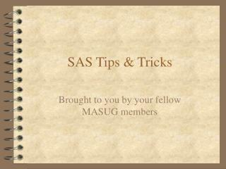 SAS Tips & Tricks