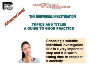THE INDIVIDUAL INVESTIGATION