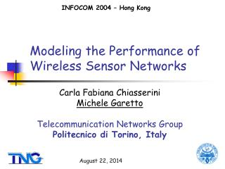 Modeling the Performance of Wireless Sensor Networks