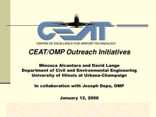 CEAT/OMP Outreach Initiatives