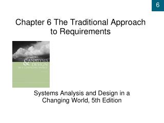 Chapter 6  The Traditional Approach to Requirements