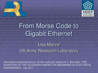 From Morse Code to  Gigabit Ethernet