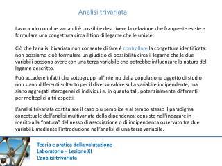 Teoria e pratica della valutazione Laboratorio – Lezione XI L'analisi trivariata