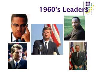 1960's Leaders