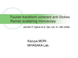 Fourier-transform coherent anti-Stokes Raman scattering microscopy