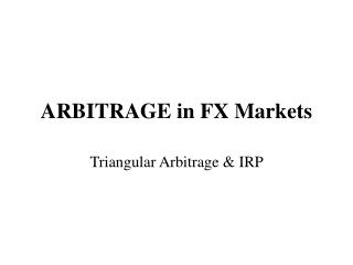 ARBITRAGE in FX Markets