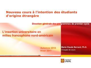 Nouveau cours à l'intention des étudiants d'origine étrangère