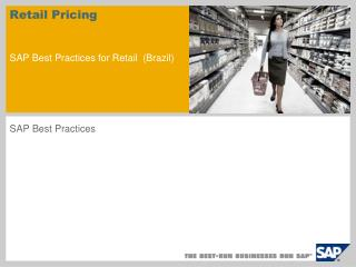 Retail Pricing SAP Best Practices for Retail (Brazil)