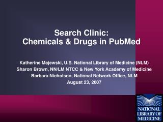 Search Clinic:  Chemicals & Drugs in PubMed