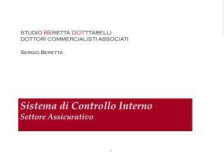 Sistema di Controllo Interno  Settore Assicurativo