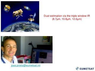 Dust estimation via the triple window IR (8.7�m, 10.8�m, 12.0�m)