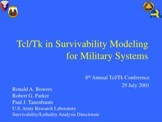 Tcl/Tk in Survivability Modeling for Military Systems